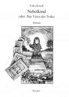 Nebelkind - oder: Das Tarot des Todes - Erika Kroell