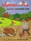 Wipneus en Pim halen Gouddraad - B.G. van Wijckmade, H. Ramaekers