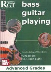 Bass Guitar Playing, Grades 6 To 8 Advanced - Tony Skinner, Alan J. Brown