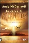 In cerca di Atlantide - Andy McDermott, Marina Visentin