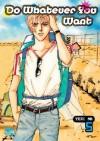 Do Whatever You Want: Volume 5 - Yeri Na
