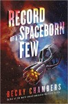 Record of a Spaceborn Few - Becky Chambers