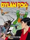 Dylan Dog n. 73: Armageddon! - Tiziano Sclavi, Claudio Chiaverotti, Giovanni Freghieri, Angelo Stano