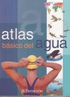 Atlas Basico Del Agua/ Basic Water Atlas (Spanish Edition) - Lluis (DRT) Borras