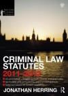 Criminal Law Statutes 2011-2012 - Jonathan Herring