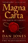 Magna Carta: The Birth of Liberty - Dan Jones