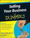 Selling Your Business For Dummies - Barbara Findlay Schenck, John Davies