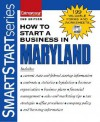 How to Start a Business in Maryland [With CDROM] - Entrepreneur Press