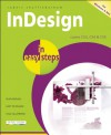 InDesign in Easy Steps: Covers Versions CS3, CS4, and CS5 - Robert Shufflebotham