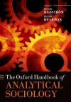 The Oxford Handbook of Analytical Sociology (Oxford Handbooks) - Peter Hedström, Peter Bearman