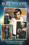 Buck Rogers in the 25th Century: A TV Companion - Patrick Jankiewicz, Erin Gray