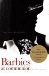 Barbies at Communion: And Other Poems - Marcus Goodyear