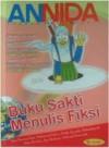 Buku Sakti Menulis Fiksi - Dian Yasmina Fajri, Muhammad Yulius, Meutia Geumala