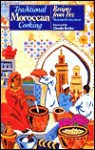 Traditional Moroccan Cooking: Recipes From Fez - Zette Guinaudeau-Franc, Madame Guinaudeau