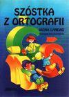 Szóstka z ortografii - Irena Landau