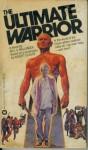 The Ultimate Warrior - Bill S. Ballinger