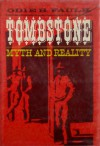 Tombstone Myth and Reality - Odie B. Faulk