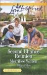 Second Chance Reunion - Merrillee Whren