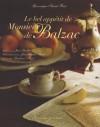 Le Bel Appétit de monsieur de Balzac - Gonzague Saint Bris, Jean Bardet