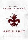 First Down - Bound in Blood (Detective Jim Blackburn #1) (Superbowl Series) - Gavin Hunt, Ben Gell