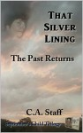 That Silver Lining: The Past Returns (September's Child Book 3) - C.A. Staff