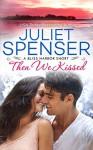 Then We Kissed - Juliet Spenser