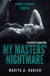 """My Masters' Nightmare Stagione 1, Episodio 2 """"scoperta"""" (Italian Edition) - Marita A. Hansen, Veronica Picone"""
