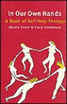 In Our Own Hands: A Book of Self-Help Therapy - Sheila Ernst, Lucy Goodison
