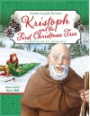 Kristoph and the First Christmas Tree - Claudia Cangilla McAdam, David Hill