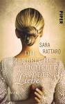 Die Zerbrechlichkeit der Liebe: Roman - Sara Rattaro, Christiane Burkhardt