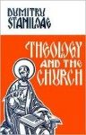 Theology And The Church - Dumitru Stăniloae