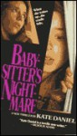 Baby-sitter's Nightmare - Kate Daniel