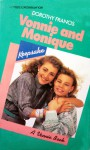 Vonnie and Monique: A Vonny Book - Dorothy Brenner Francis