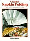 Creative Napkin Folding - Didier Boursin