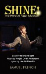 Shine!: The Horatio Alger Musical - Roger Anderson, Lee Goldsmith