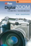 PCPhoto Digital Zoom Camera Handbook (A Lark Photography Book) - Rob Sheppard