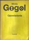 Opowiadania - Nikolai Gogol