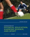 Foundations of Physical Education, Exercise Science, and Sport - Deborah A. Wuest, Charles A. Bucher