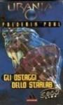 Gli ostaggi dello Starlab - Frederik Pohl, Giuliano Acunzoli