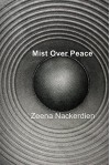 Mist Over Peace - Zeena Nackerdien