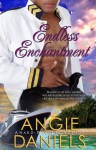 Endless Enchantment - Angie Daniels