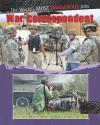 War Correspondents - Antony Loveless, Sabrina Crewe