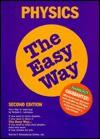 Physics the Easy Way - Robert L. Lehrman