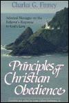 Principles of Christian Obedience - Charles Grandison Finney, Louis Gifford Parkhurst Jr.