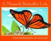 A Monarch Butterfly's Life (Nature Upclose) - John Himmelman