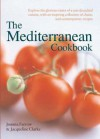 The Mediterranean Cookbook - Joanna Farrow