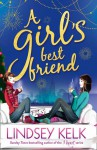 A Girl's Best Friend - Lindsey Kelk