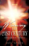 Winning the 21st Century - Don Nixon