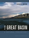 The Great Basin: A Natural Prehistory, Revised and Expanded Edition - Donald K. Grayson