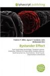 Bystander Effect - Agnes F. Vandome, John McBrewster, Sam B Miller II